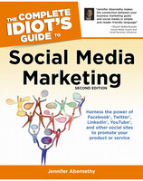 The Complete Idiot's Guide to Social Media Marketing, Second Edition