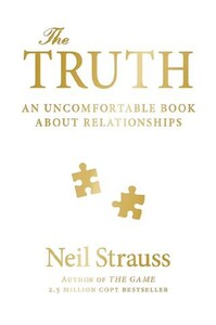 Truth. An Uncomfortable Book About Relationships