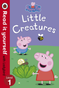 Peppa Pig: Little Creatures