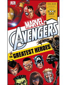 Marvel Avengers The Greatest Heroes (World Book Day)