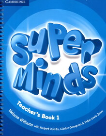 Super Minds. Level 1. Teacher's Book