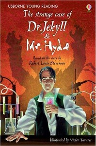 The Strange Case of Dr Jekyll Mr Hyde (Young Reading Level 3)
