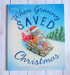 When Granny Saved Christmas