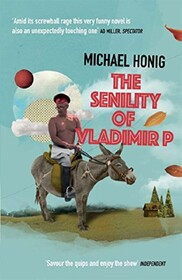 The Senility of Vladimir P (Atlantic Books)