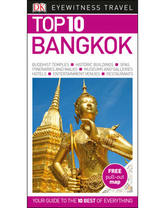 DK Eyewitness Top 10 Travel Guide: Top 10 Bangkok