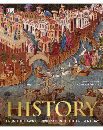 Фото History: From the Dawn of Civilization to the Present Day.