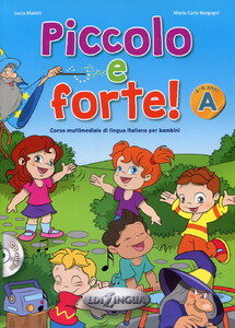 Piccolo e forte! A - Libro (+ CD audio)