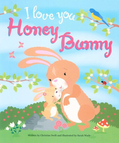 I love you Honey Bunny by Christine Swift
