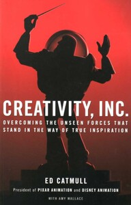 Creativity, Inc.: Overcoming the Unseen Forces That Stand in the Way of True Inspiration (9780593070109)