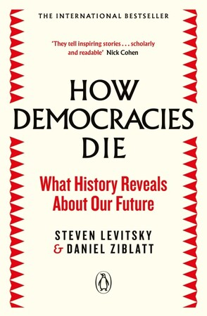 Фото How Democracies Die: What History Reveals About Our Future.