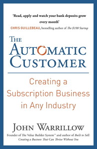 The Automatic Customer. Creating a Subscription Business in Any Industry