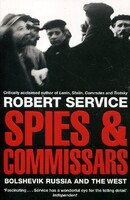 Spies and Commissars: The Bolshevik Revolution and the West