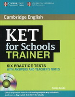 KET for Schools Trainer Six Practice Tests with Answers