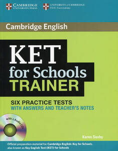 KET for Schools Trainer Six Practice Tests with Answers with CDs (9780521132381)