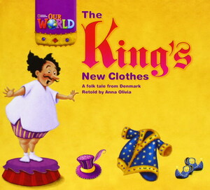 Our World 1: The Kings Newclothes Reader