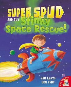 Super Spud and the Stinky Space Rescue!