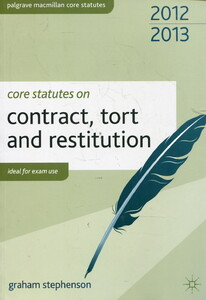 Core Statutes on Contract, Tort and Restitution