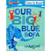 Our Big Blue Sofa - Time to read