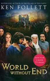 World Without End (Pan Books)