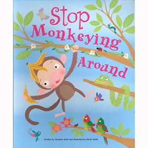 Stop Monkeying Around by Christine Swift