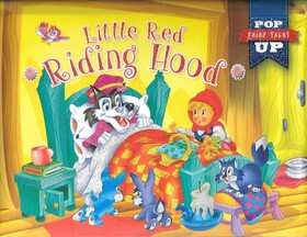 Little Red Riding Hood (Pop Up Fairy Tales)