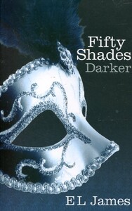 Fifty Shades Trilogy. Book 2. Fifty Shades Darker (9780099579922)