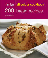 Hamlyn All Colour Cookbook. 200 Bread Recipes