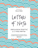Letters of Note. Correspondence Deserving of a Wider Audience