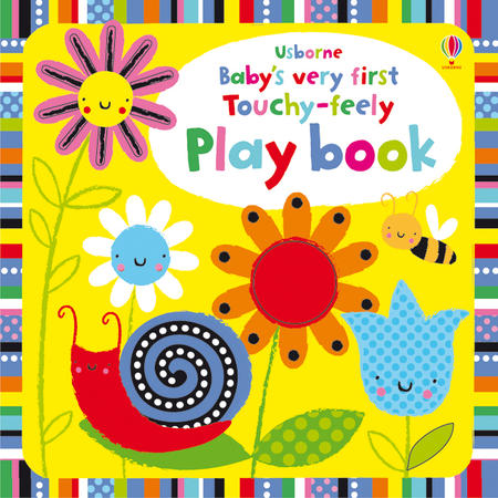 Baby's very first touchy-feely play book книга